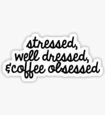 coffee obsessed Sticker