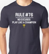 Wedding Crashers Quote - Rule # 76 No Excuses Play Like A Champion T-Shirt