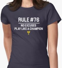 Wedding Crashers Quote - Rule # 76 No Excuses Play Like A Champion Women's Fitted T-Shirt