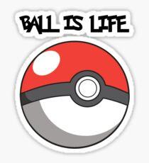 Pokeball is life! Sticker