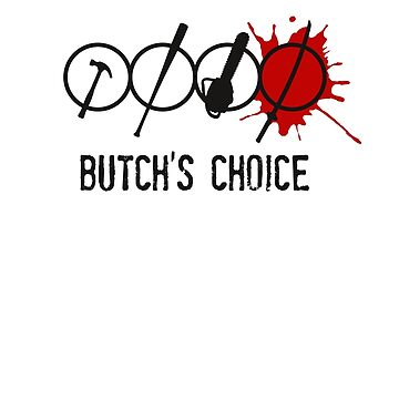 Butch's choice by klook