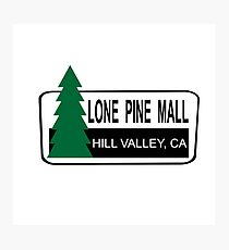 Lone Pine Mall - Back To The Future Photographic Print