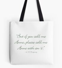 Anne with an 'E' Tote Bag