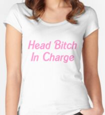 Head Bitch In Charge Women's Fitted Scoop T-Shirt
