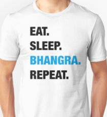 Eat. Sleep. Bhangra. Repeat. T-Shirt