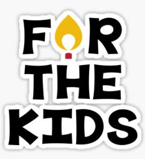For The Kids Sticker