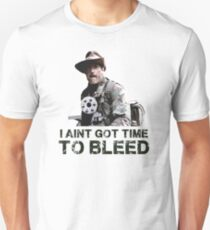 Predator I Aint Got Time To Bleed T-Shirt