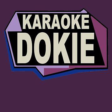 Karaoke Dokie by Noveltee-Shirts