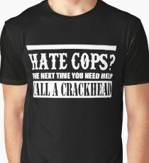 Cops? Graphic T-Shirt