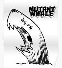 Mutant Whale Poster