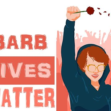 Barb Lives Matter by Xnvy