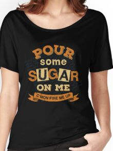 Unisex Pour Some Sugar On Me T-shirt