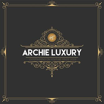 ArchieLuxury Royal & Class by ArchieLuxury