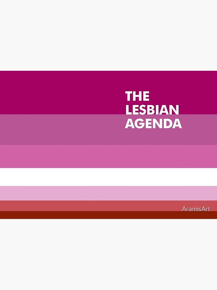 Lesbian Agenda by AramisArt