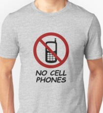 No Cell Phones Slim Fit T-Shirt