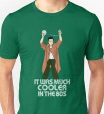 Fue mejor en el '80 Camiseta unisex