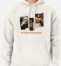 my own private idaho Pullover Hoodie