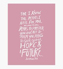 Jeremiah 29: 11 x Rose Photographic Print