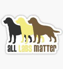 All Labs Matter Original by TeeCreations 2016 Sticker