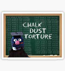 chalkdust torture Phish Sticker