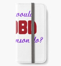 What would Olivia Benson do? WWOBD iPhone Wallet/Case/Skin