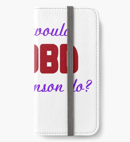 What would Olivia Benson do? WWOBD iPhone Wallet