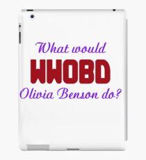 What would Olivia Benson do? WWOBD iPad Case/Skin