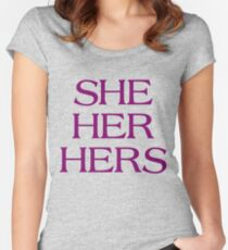 Pronouns - SHE / HER / HERS - LGBTQ Trans pronouns tees Women's Fitted Scoop T-Shirt