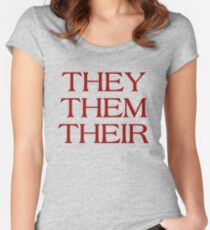 Pronouns - THEY / THEM / THEIR - LGBTQ Trans pronouns tees Fitted Scoop T-Shirt
