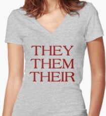Pronouns - THEY / THEM / THEIR - LGBTQ Trans pronouns tees Women's Fitted V-Neck T-Shirt