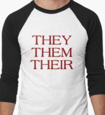 Pronouns - THEY / THEM / THEIR - LGBTQ Trans pronouns tees Men's Baseball ¾ T-Shirt
