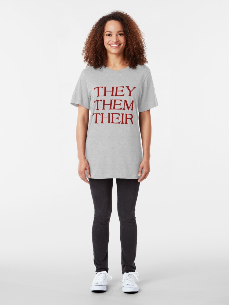 Alternate view of Pronouns - THEY / THEM / THEIR - LGBTQ Trans pronouns tees Slim Fit T-Shirt