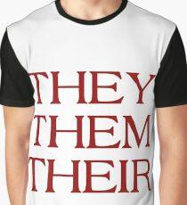 Pronouns - THEY / THEM / THEIR - LGBTQ Trans pronouns tees Graphic T-Shirt