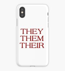 Pronouns - THEY / THEM / THEIR - LGBTQ Trans pronouns tees iPhone Case