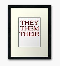 Pronouns - THEY / THEM / THEIR - LGBTQ Trans pronouns tees Framed Print