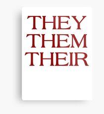 Pronouns - THEY / THEM / THEIR - LGBTQ Trans pronouns tees Metal Print