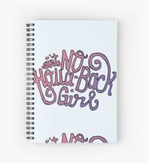 Holla Back Spiral Notebook