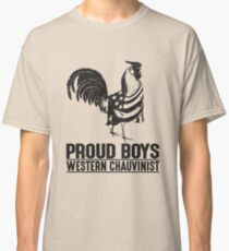 Proud Boys  Classic T-Shirt
