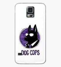 Dog Cops Case/Skin for Samsung Galaxy