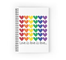 Love is Love is Love Spiral Notebook