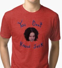 Jack White - You Don't Know Jack Tri-blend T-Shirt
