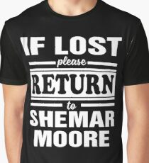 if lost please return to shemar moore Graphic T-Shirt
