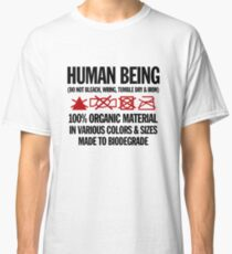 the care & washing of humans Classic T-Shirt