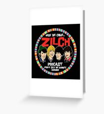 Zilch Podcast! Greeting Card