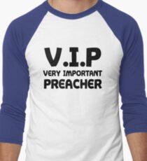 Funny VIP Very Important Preacher T-Shirt
