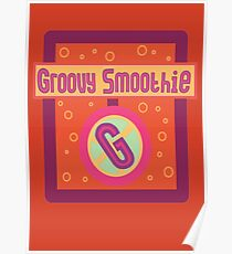 The Groovy Smoothie Poster