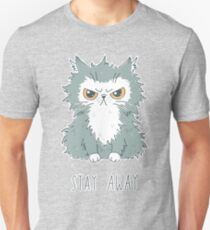 Stay Away Unisex T-Shirt