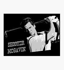Shooter Mcgavin Funny Golf Shirt Photographic Print