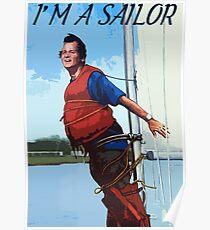 Ich bin ein Sailor Bob Zitat Poster