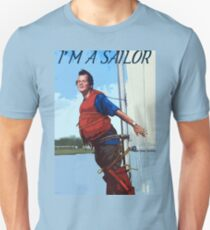 Im A Sailor Bob Quote T-Shirt